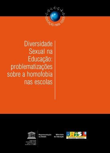 Diversidade Sexual na Educação: problematizações sobre a ...