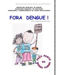 Fora Dengue! - Portal do Professor