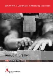 Armutsbericht 2006 - bei der Arbeitnehmerkammer Bremen