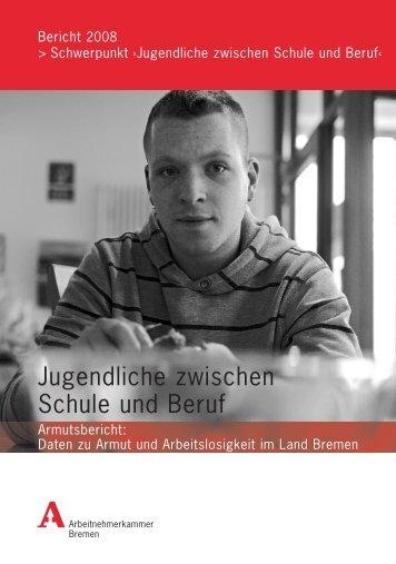 Armutsbericht 2008 - bei der Arbeitnehmerkammer Bremen