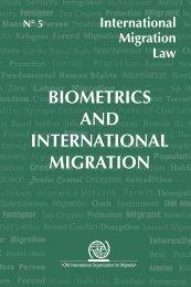biometrics and international migration - IOM Publications ...