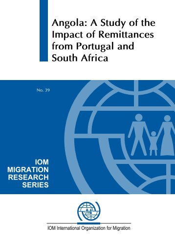 Angola: A Study of the Impact of Remittances from Portugal - IOM ...