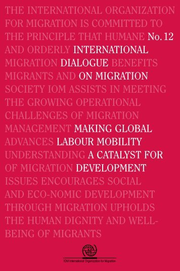 THE INTERNATIONAL ORGANIZATION FOR MIGRATION IS ...