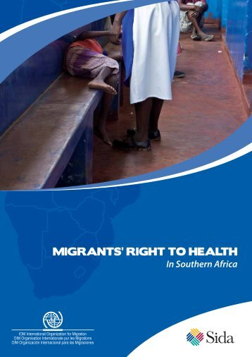 MIGRANTS' RIGHT TO HEALTH - IOM Publications - International ...