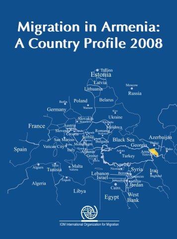Migration in Armenia: A Country Profile 2008 - EU Neighbourhood ...