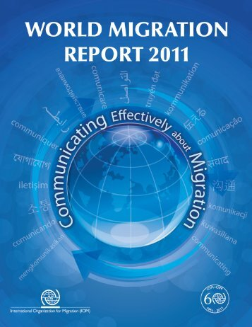 World Migration Report 2011 - IOM Publications - International ...