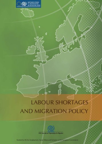 Labour Shortages and Migration Policy - IOM Publications ...