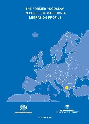 the former yugoslav republic of macedonia migration profile
