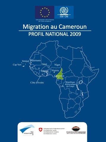 Migration au Cameroun Migration au Cameroun - IOM Publications