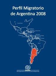 Perfil Migratorio de Argentina 2008 Perfil Migratorio de ... - OIM