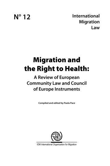 Migration and the Right to Health: N° 12 - IOM Publications