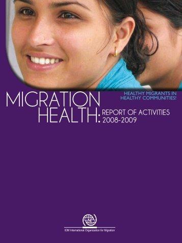 HEALTH:REPORT OF ACTIVITIES 2008-2009 - IOM Publications ...