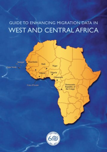 Guide to Enhancing Migration Data in West and Central Africa - IOM ...