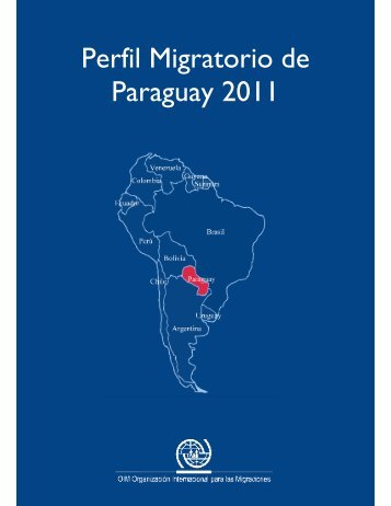Perfil Migratorio de Paraguay 2011 - Ministerio de Agricultura y ...