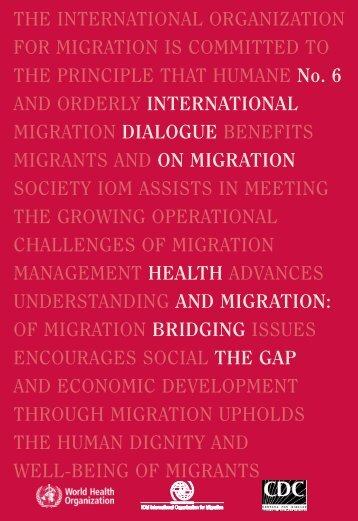 Health and Migration - IOM Publications - International Organization ...