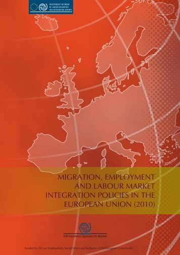 Migration, Employment and Labour Market Integration Policies in the ...