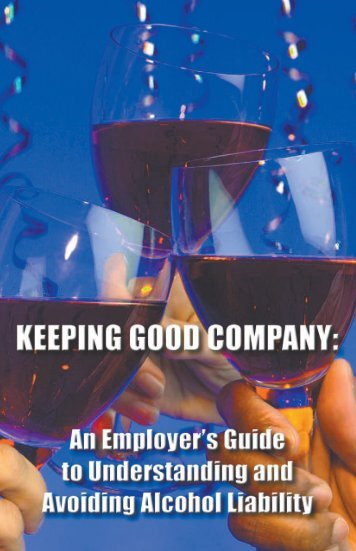 An Employer's Guide to Understanding and Avoiding Alcohol Liability