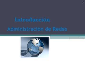 Administración de Redes Introducción - Lab. Redes y Seguridad