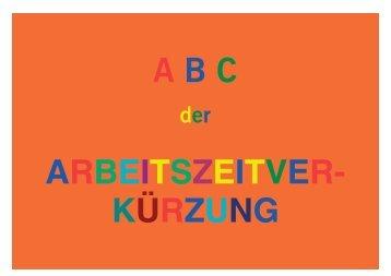 ABC der Arbeitszeitverkürzung - Bremer Arbeitszeitinitiative
