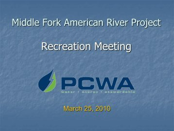 MF Project Enhancements Workshop - Middle Fork American River ...