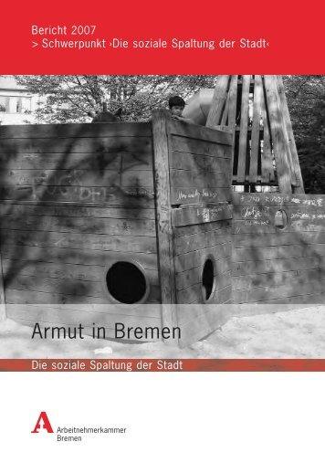 Armutsbericht 07 - bei der Arbeitnehmerkammer Bremen