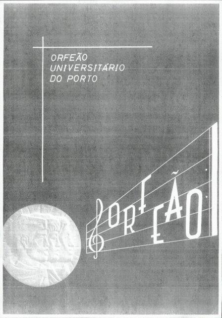 ORFEÃO UNIVERSITÁRIO DO PORTO - Universidade do Porto