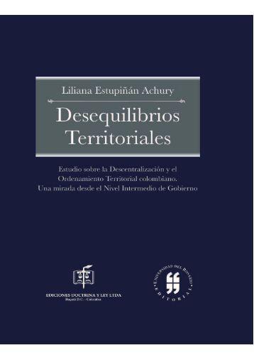 Desequilibrios Territoriales. Estudio sobre la Descentralización y el ...