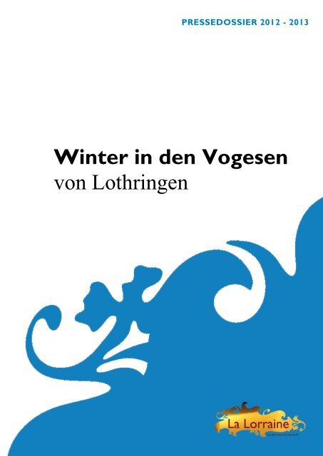 Winter in den Vogesen von Lothringen - Maison de la France