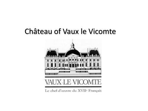 Ch?teau of Vaux le Vicomte