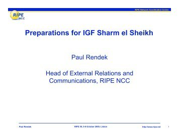 Preparations for IGF Sharm el Sheikh - RIPE 59 - RIPE Network ...
