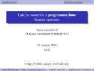 Calcolo numerico e programmazione Sistemi operativi - Robotica