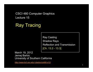 Ray Tracing - University of Southern California
