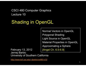 Shading in OpenGL - University of Southern California