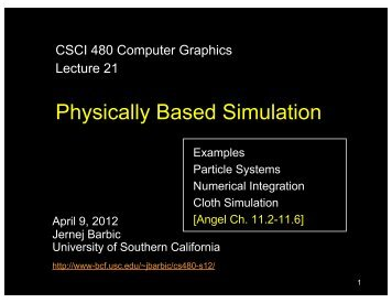 Physically Based Simulation - University of Southern California