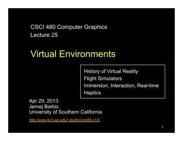 Virtual Environments - University of Southern California