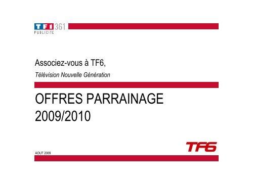 OFFRES PARRAINAGE 2009/2010 - TF1