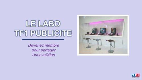 Labo TF1 Publicité pour partager l'innovation…
