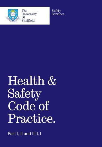 Health & Safety Code of Practice. - Safety.dept.shef.ac.uk ...