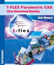 T-FLEX Parametric CAD. Three-Dimensional Modeling