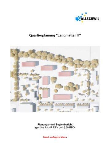 """Quartierplanung """"Langmatten II"""" - Gemeinde Allschwil"""