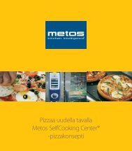 Pizzaa uudella tavalla Metos Selfcooking Center® -pizzakonsepti