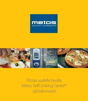 Pizzaa uudella tavalla Metos Selfcooking Center® -pizzakonsepti