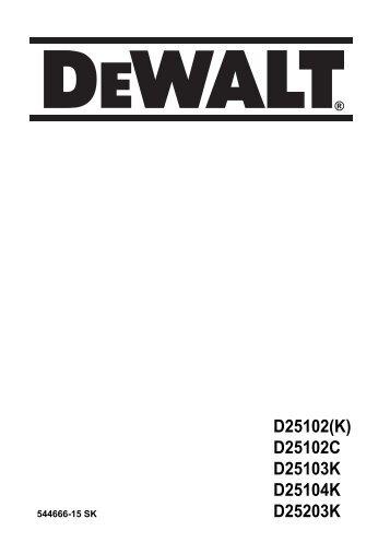 D25102(K) D25102C D25103K D25104K D25203K - Dewalt