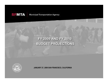 fy 2009 and fy 2010 budget projections - Streetsblog San Francisco