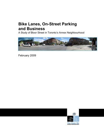 Bike Lanes, On-Street Parking and Business - Clean Air Partnership
