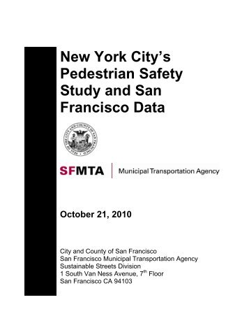 New York City's Pedestrian Safety Study and San Francisco Data