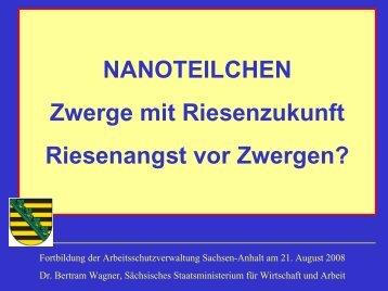 Nanotechnologie - Arbeitsschutzverwaltung Freistaat Sachsen