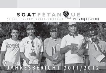JAHRESBERICHT 2011/2012 - sgatpetanque.ch