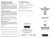 RIK Brugervejledning for kvinder Self-Cath Plus fra U r o l o g y