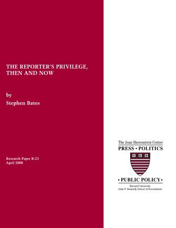 The Reporter's Privilege, Then and Now - Joan Shorenstein Center ...